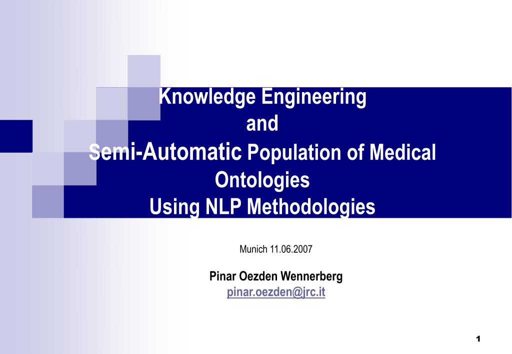 knowledge engineering and s emi automatic population of medical ontologies using nlp methodologies l.