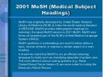 2001 mesh medical subject headings