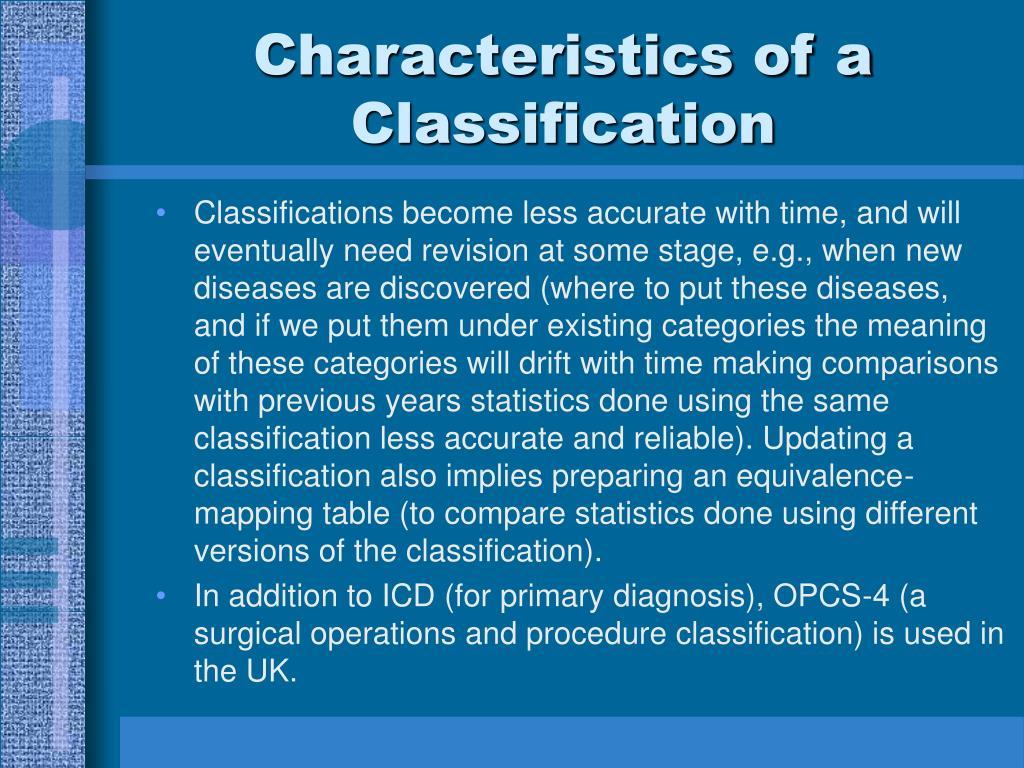 Characteristics of a Classification
