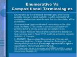 enumerative vs compositional terminologies
