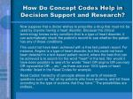 how do concept codes help in decision support and research11