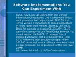 software implementations you can experiment with51