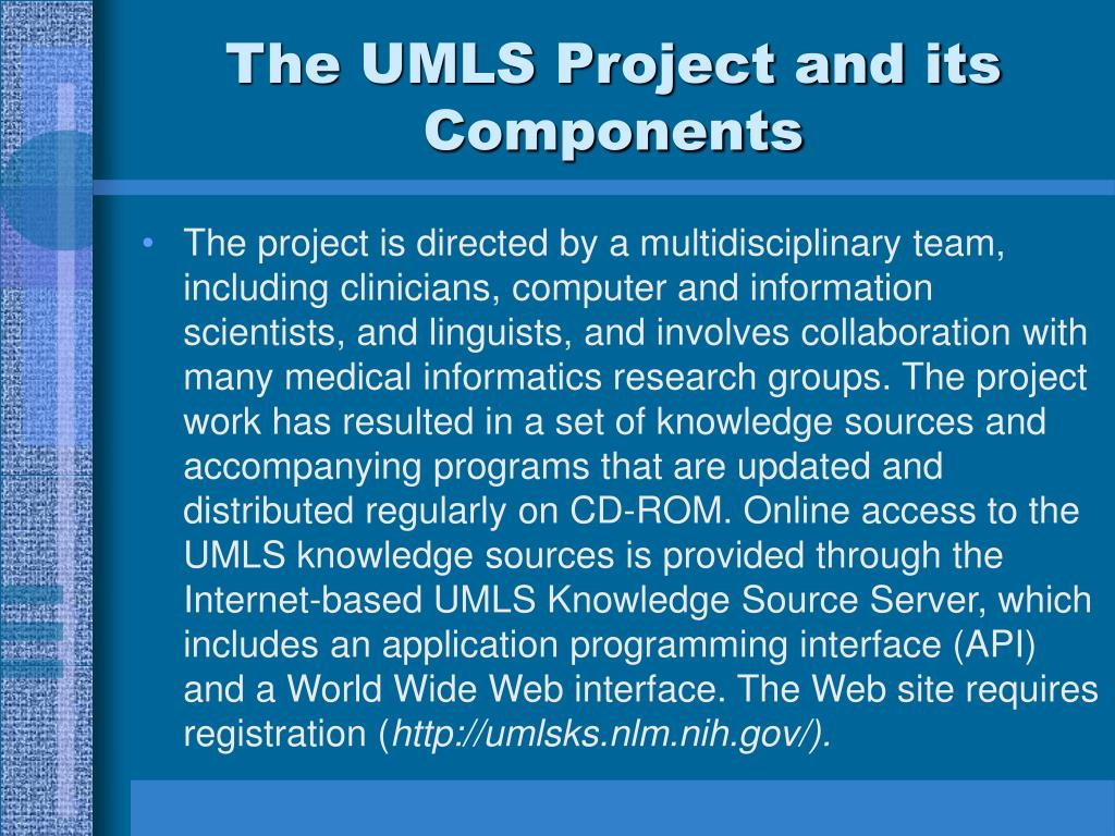 The UMLS Project and its Components