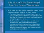 why use a clinical terminology free text search weaknesses