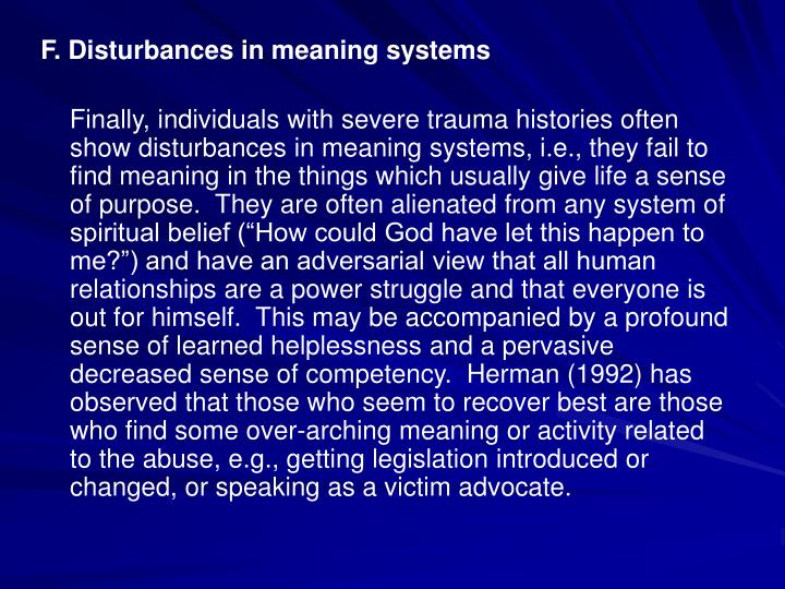F. Disturbances in meaning systems