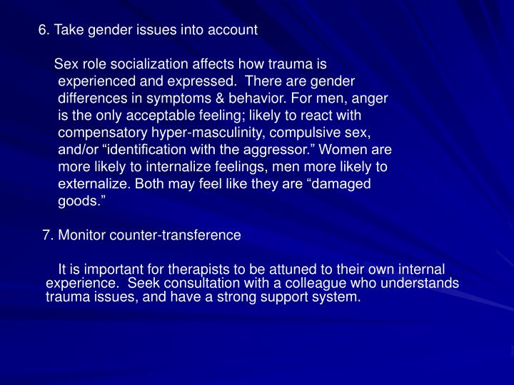 6. Take gender issues into account