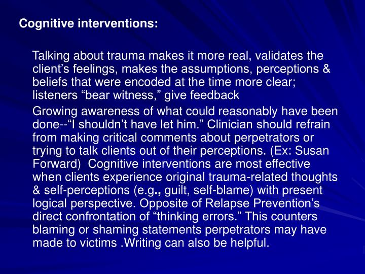 Cognitive interventions: