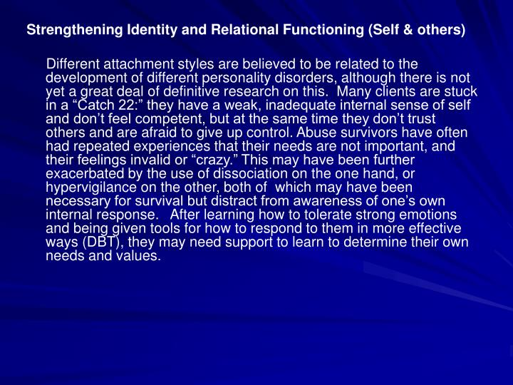 Strengthening Identity and Relational Functioning (Self & others)