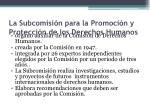 la subcomisi n para la promoci n y protecci n de los derechos humanos