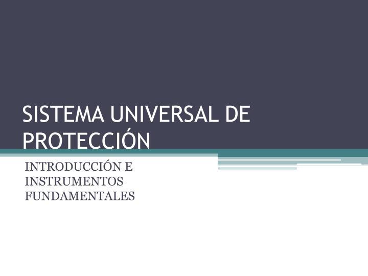 sistema universal de protecci n n.