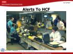 alerts to hcf