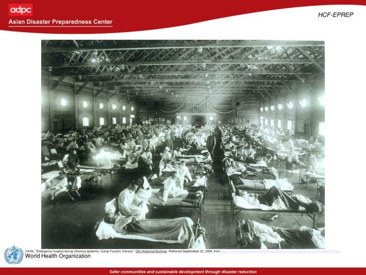 """(1918). """"Emergency hospital during influenza epidemic, Camp Funston, Kansas."""""""
