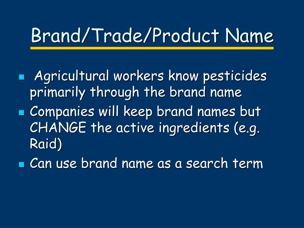 Brand/Trade/Product Name