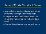 brand trade product name
