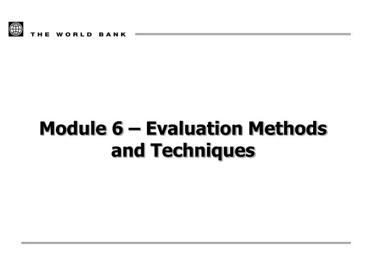 module 6 evaluation methods and techniques n.