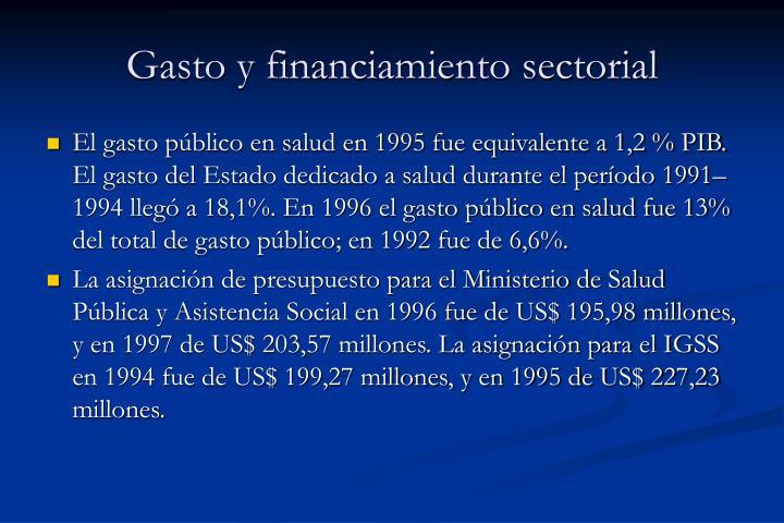 Gasto y financiamiento sectorial
