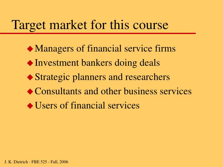 Target market for this course