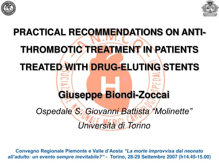 Practical recommendations on anti thrombotic treatment in patients treated with drug eluting stents