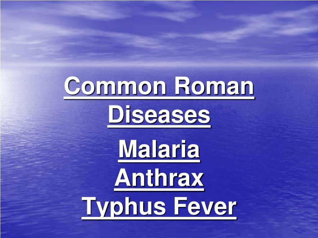 Common Roman Diseases