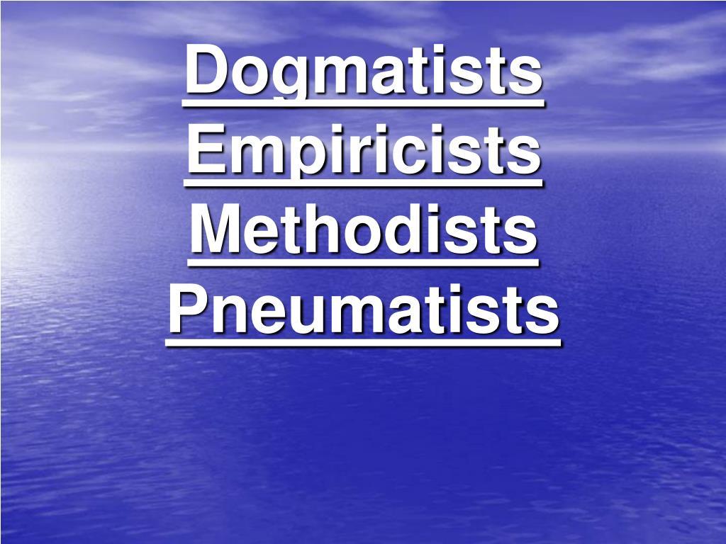 Dogmatists