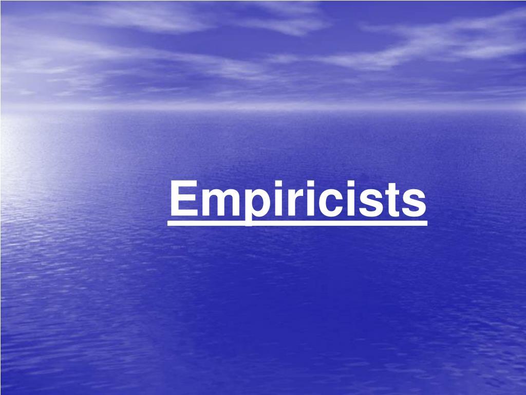 Empiricists