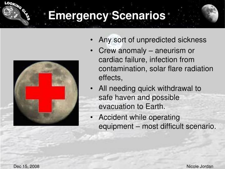 Emergency Scenarios