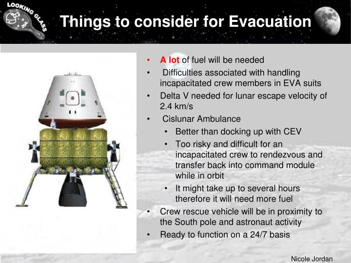 Things to consider for Evacuation