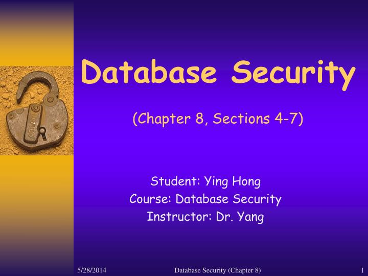 database security chapter 8 sections 4 7 n.