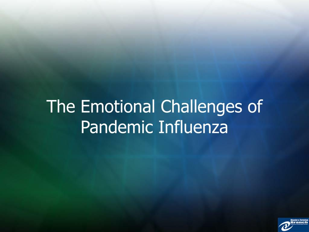 The Emotional Challenges of Pandemic Influenza