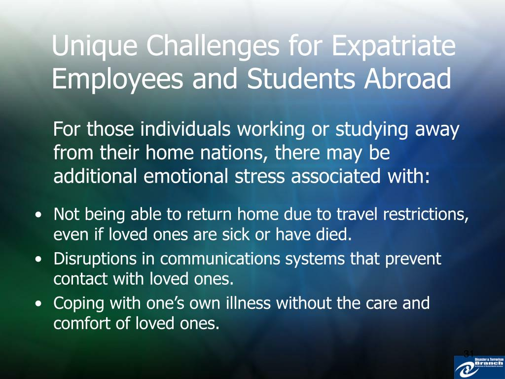 Unique Challenges for Expatriate Employees and Students Abroad