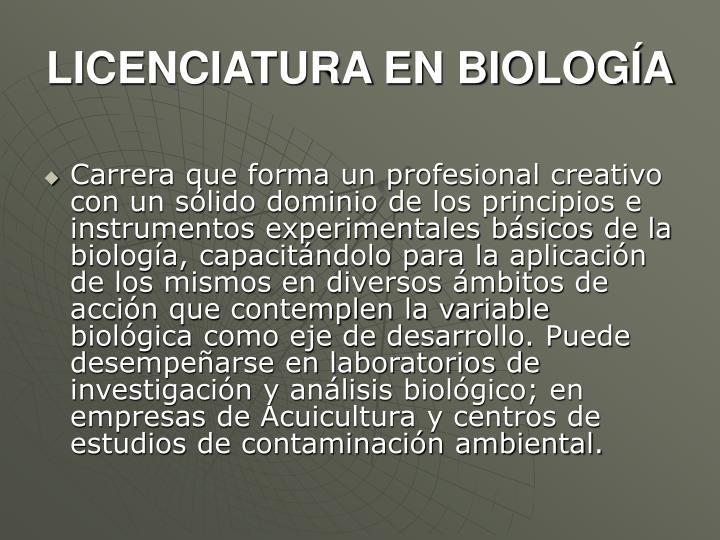LICENCIATURA EN BIOLOGÍA