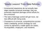 gravity lessons from state reforms