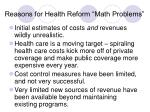 reasons for health reform math problems