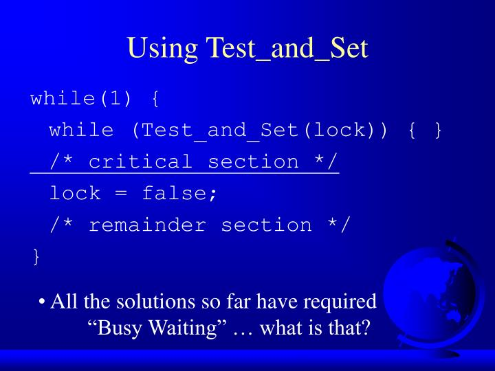 Using Test_and_Set