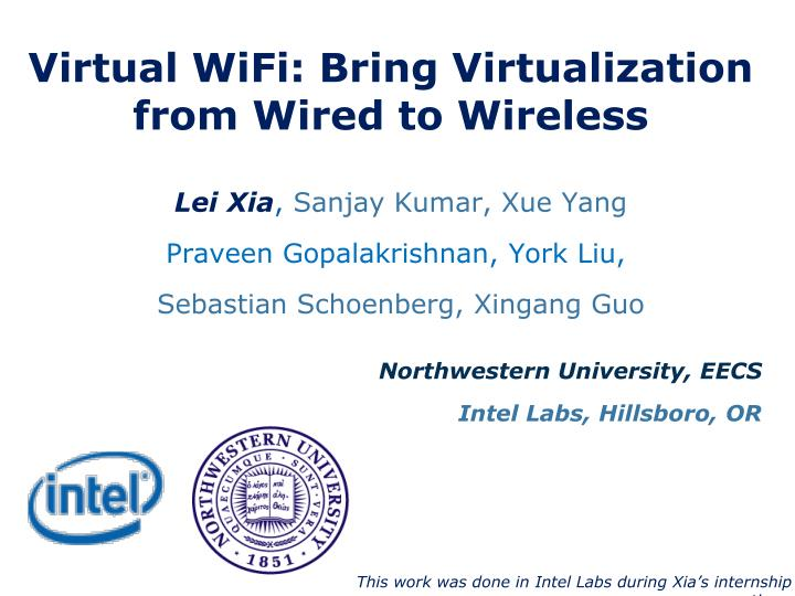 virtual wifi bring virtualization from wired to wireless n.