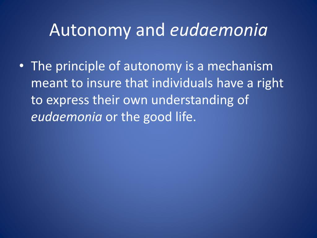 Autonomy and