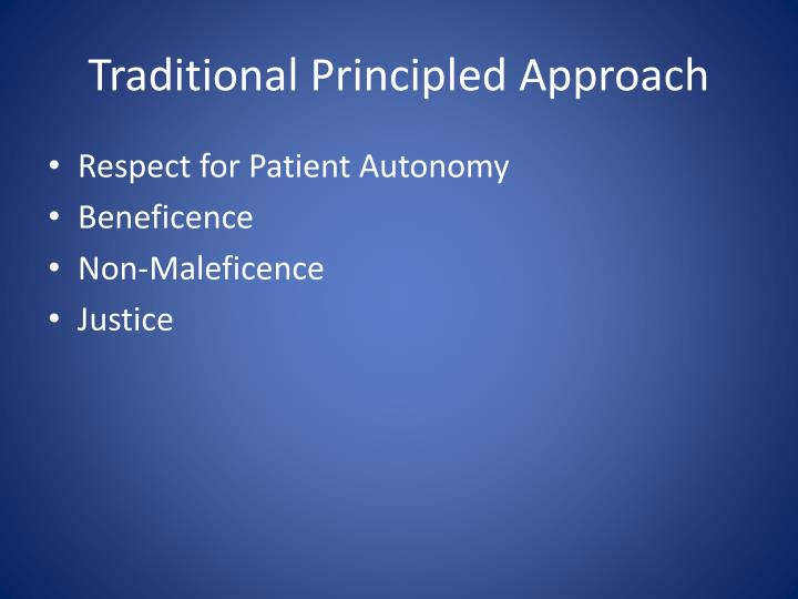Traditional principled approach