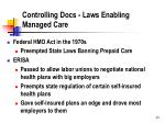 controlling docs laws enabling managed care