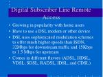 digital subscriber line remote access