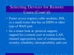 selecting devices for remote users cont d