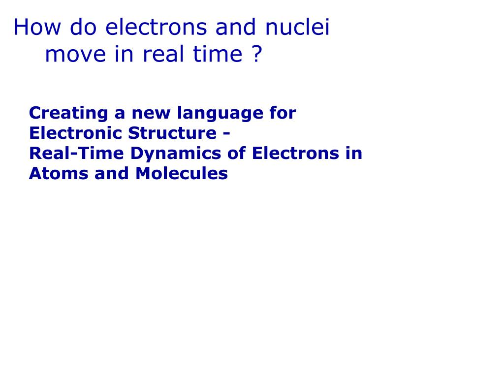 How do electrons and nuclei