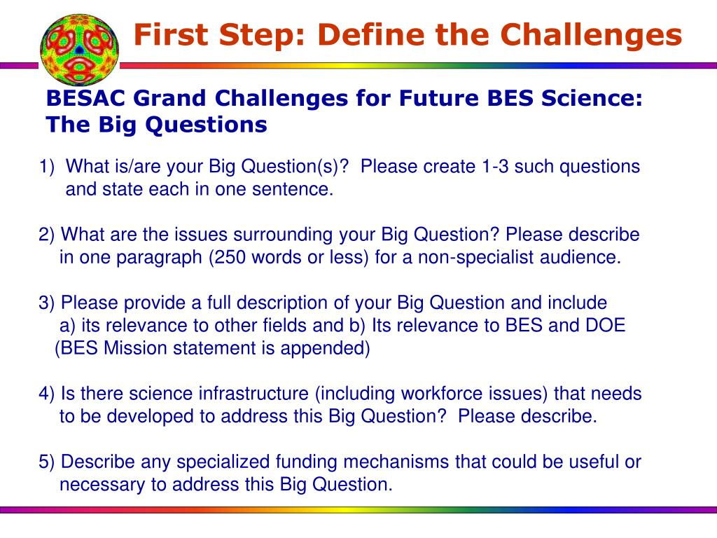First Step: Define the Challenges