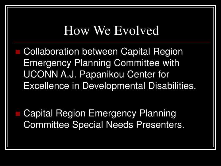 How we evolved