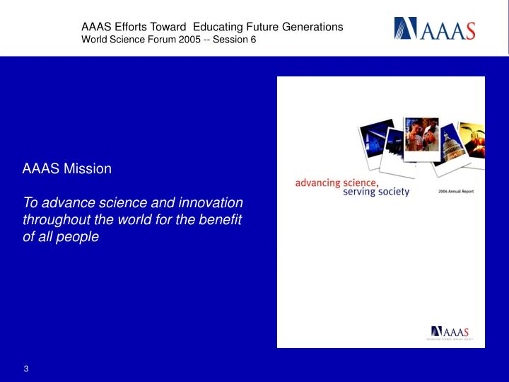 Aaas mission to advance science and innovation throughout the world for the benefit of all people