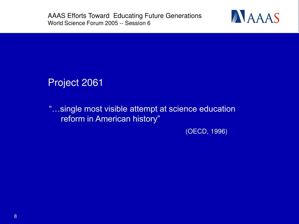 AAAS Efforts Toward  Educating Future Generations