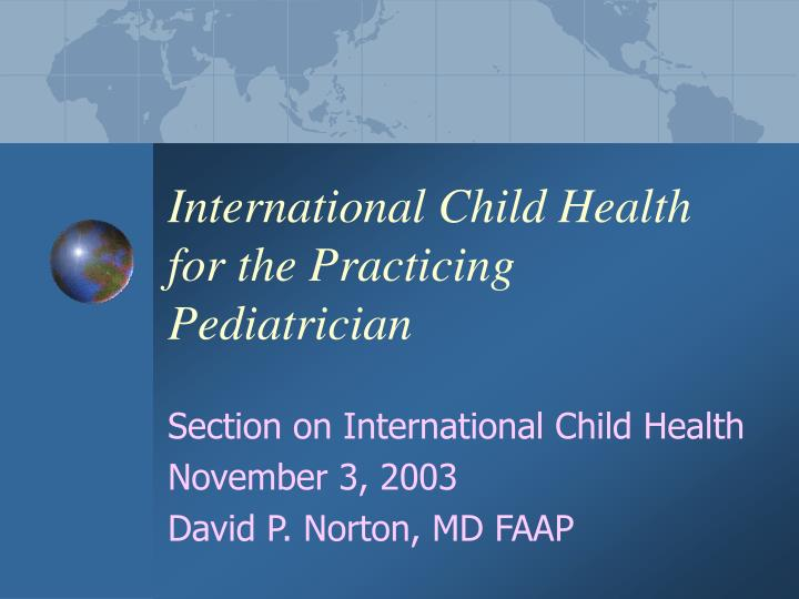 International child health for the practicing pediatrician