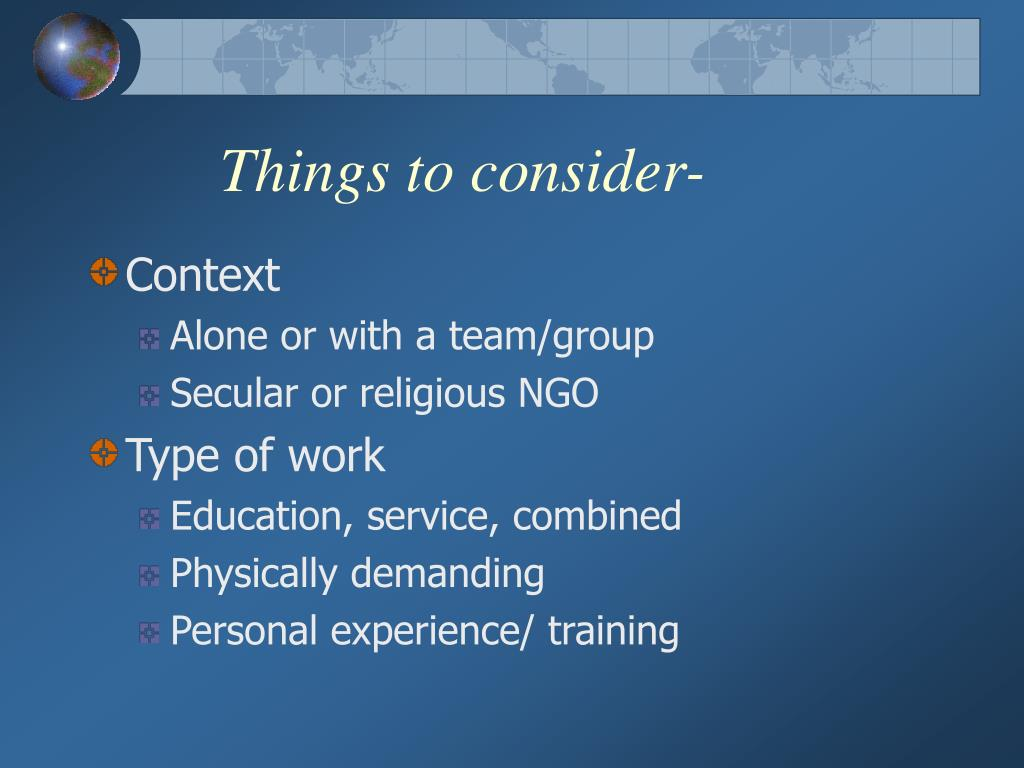 Things to consider-