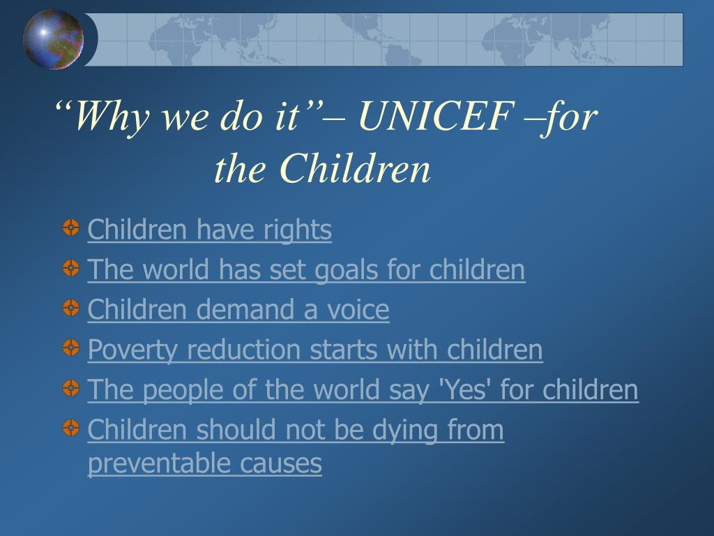 """Why we do it""– UNICEF –for the Children"