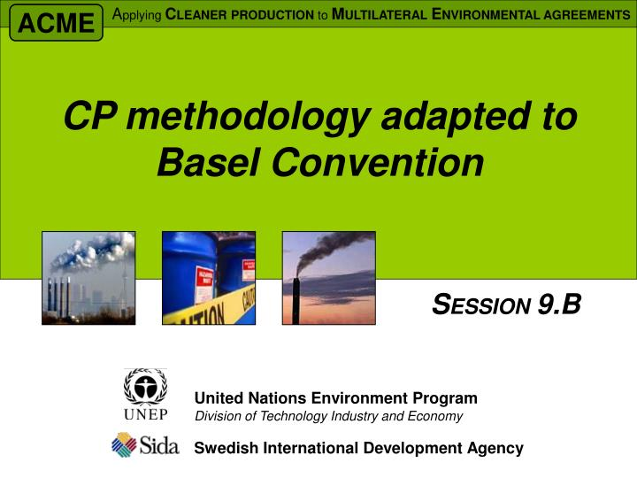 cp methodology adapted to basel convention n.