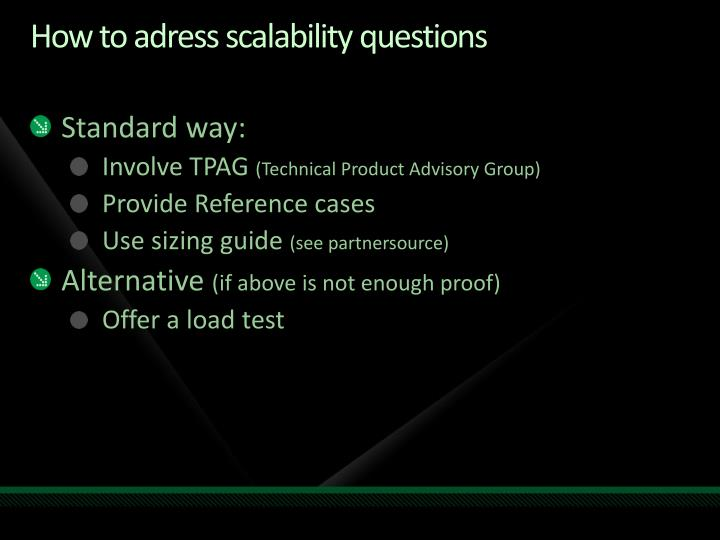 How to adress scalability questions